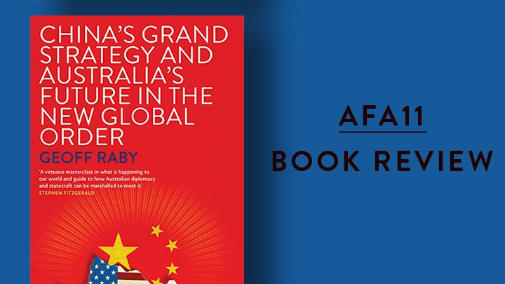 Cover of Geoff Raby's book, China's Grand Strategy and Australia's Future in the New Global Order