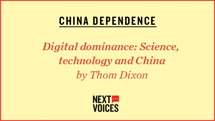 Next Voices Winner – Digital Dominance: Science, Technology and China by Thom Dixon